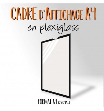 CADRE D'AFFICHAGE PLEXIGLASS